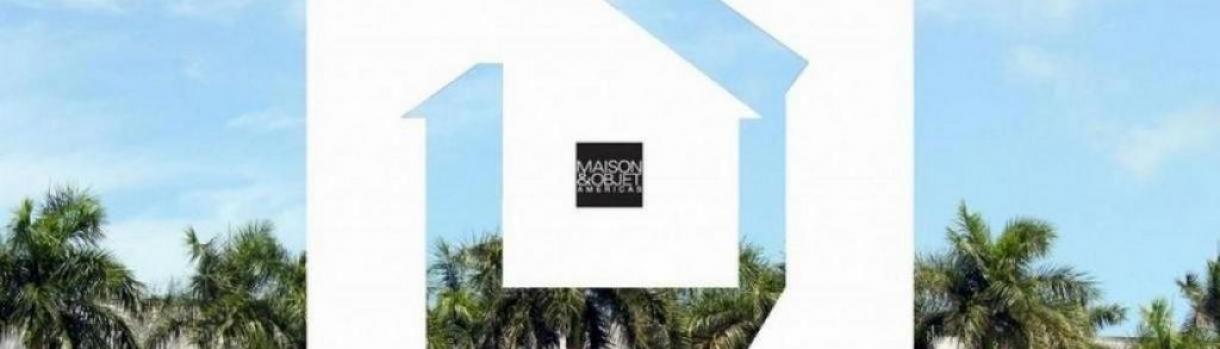 Maison & Objet America
